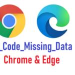 Fixed: Chrome result_code_missing_data Error?