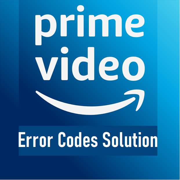 PRime Videos Errors Resolving