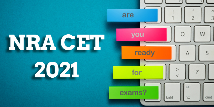 NRA CET Preparation Tips 2021- Check Subject-Wise Preparations Tips to Crack the Exam