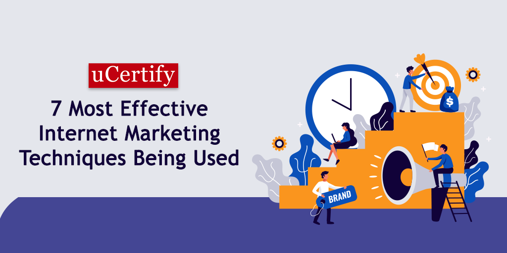 7 Most effective Internet marketing techniques